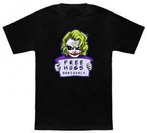 Seriously! The Joker Has Free Hugs T-Shirt